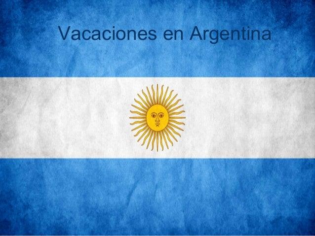 Vacaciones en Argentina