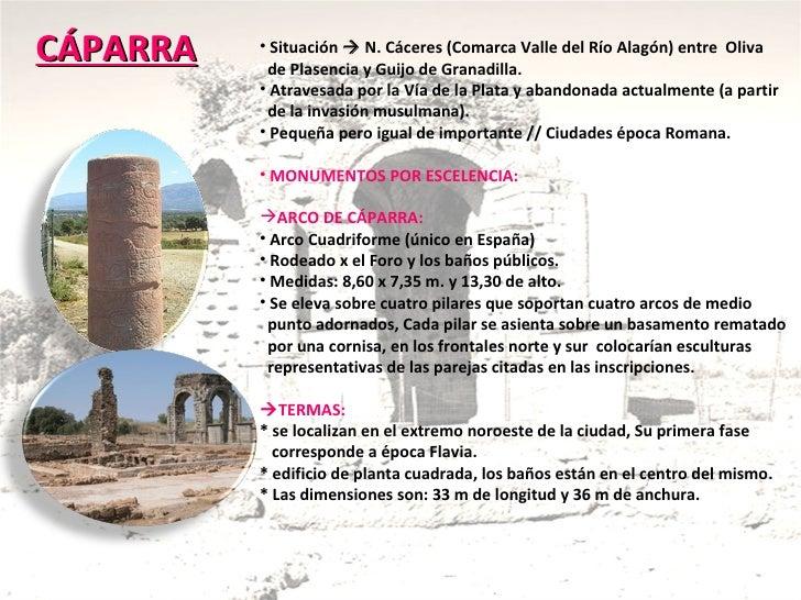 CÁPARRA Situación    N. Cáceres (Comarca Valle del Río Alagón) entre  Oliva  de Plasencia y Guijo de Granadilla. Atravesa...
