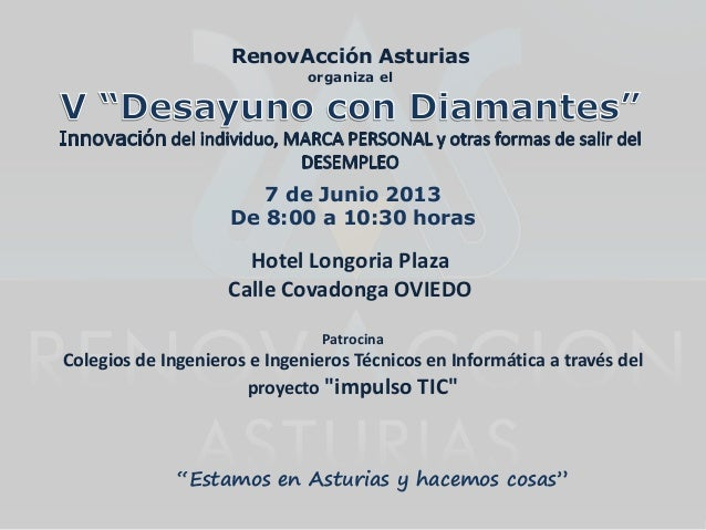 RenovAcción Asturiasorganiza el7 de Junio 2013De 8:00 a 10:30 horasPatrocinaColegios de Ingenieros e Ingenieros Técnicos e...