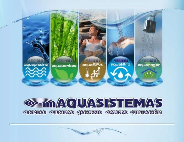 www.aquasistemas.com.gt – proyectos2@aquasistemas.com.gt
