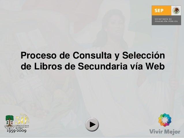 Proceso de Consulta y Selección de Libros de Secundaria vía Web