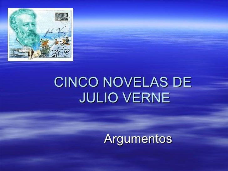 CINCO NOVELAS DE  JULIO VERNE Argumentos