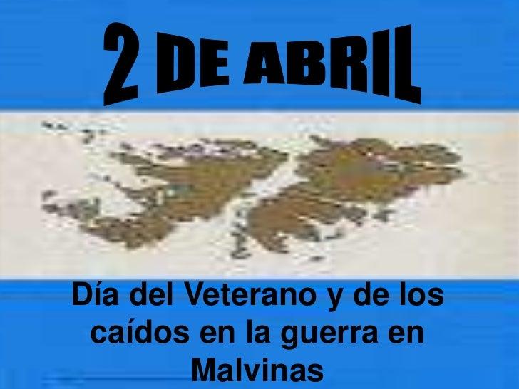Día del Veterano y de los caídos en la guerra en        Malvinas
