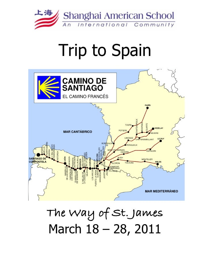 Trip to SpainThe Way of St. JamesMarch 18 – 28, 2011