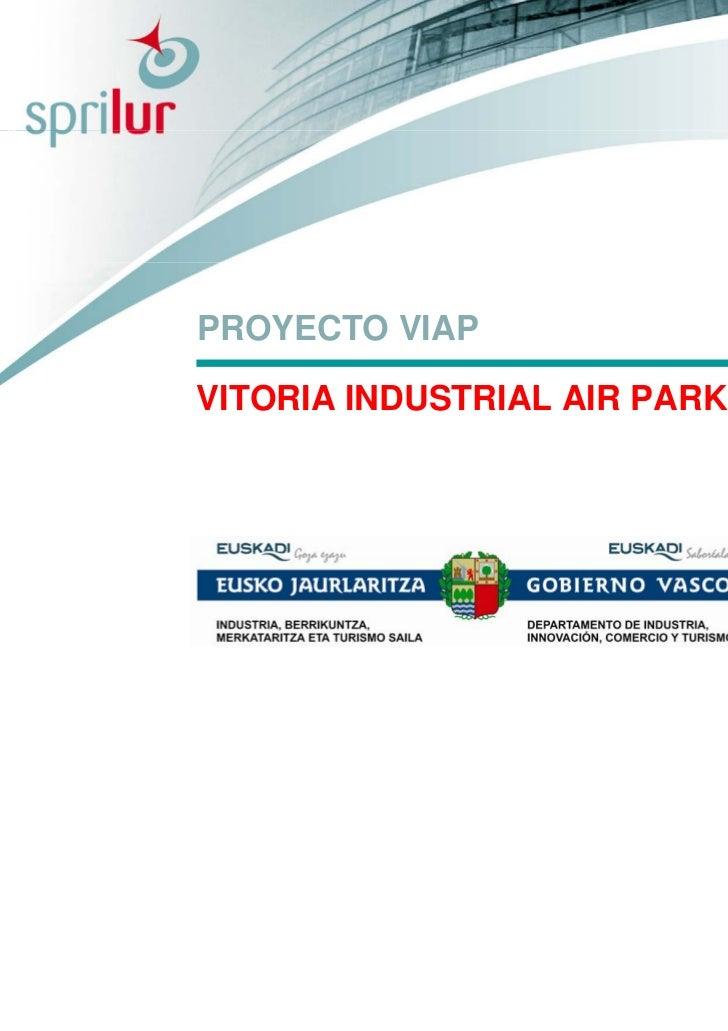 PROYECTO VIAPVITORIA INDUSTRIAL AIR PARK