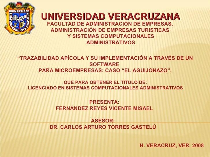 UNIVERSIDAD VERACRUZANA FACULTAD DE ADMINISTRACIÓN DE EMPRESAS,  ADMINISTRACIÓN DE EMPRESAS TURISTICAS  Y SISTEMAS COMPUTA...