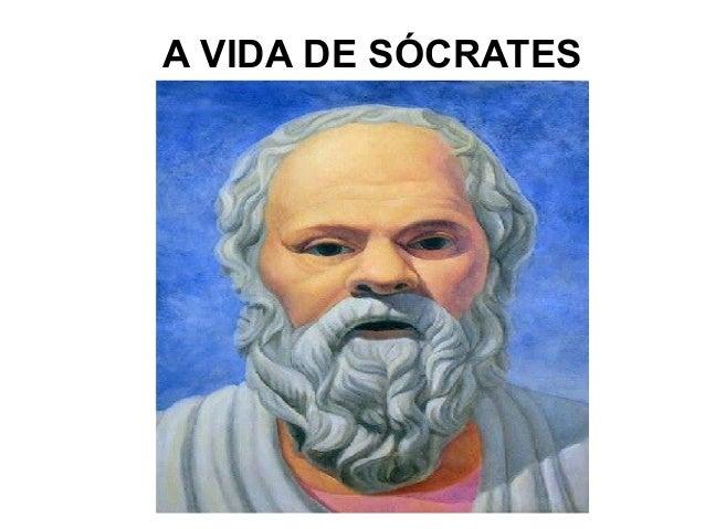 A VIDA DE SÓCRATES