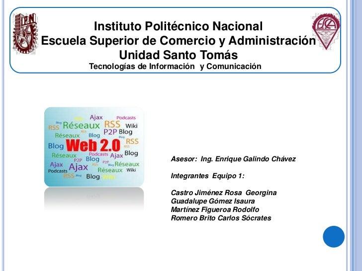 Instituto Politécnico NacionalEscuela Superior de Comercio y Administración              Unidad Santo Tomás       Tecnolog...