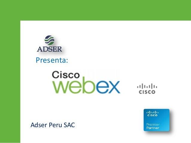 Presenta: Adser Peru SAC