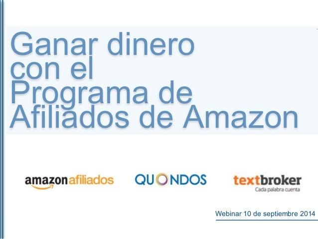 Ganar dinero con el Programa de Afiliados de Amazon  Webinar 10 de septiembre 2014