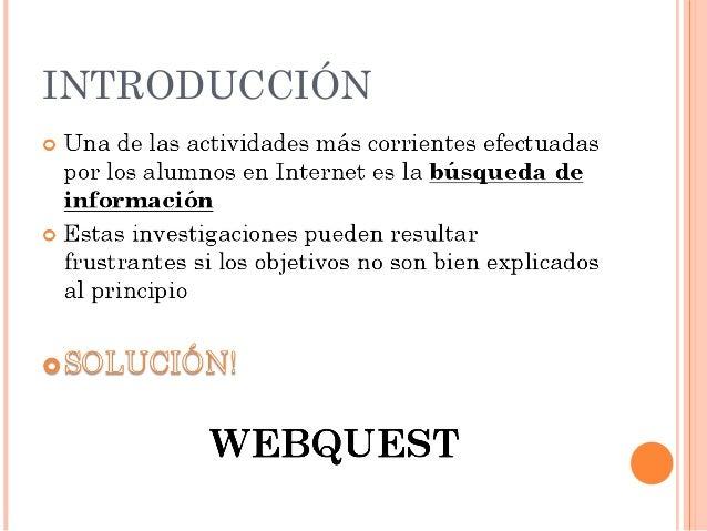 Presentación webquest Slide 2