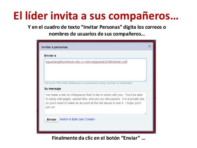 """El líder invita a sus compañeros…  Y en el cuadro de texto """"Invitar Personas"""" digita los correos o            nombres de u..."""