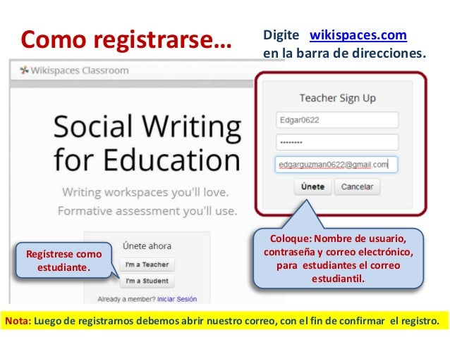 Como registrarse…                                   Digite wikispaces.com                                                 ...