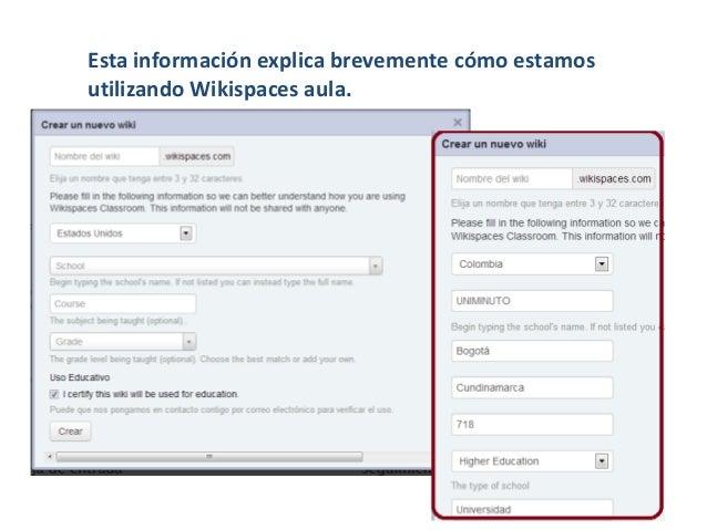 Esta información explica brevemente cómo estamosutilizando Wikispaces aula.