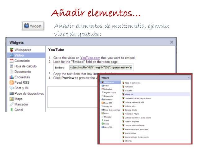Añadir elementos de multimedia, ejemplo:video de youtube:Añadir elementos…