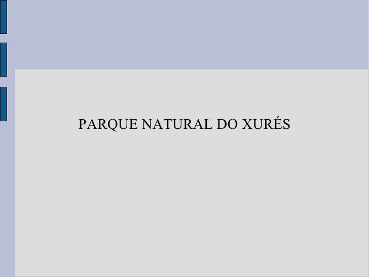 PARQUE NATURAL DO XURÉS