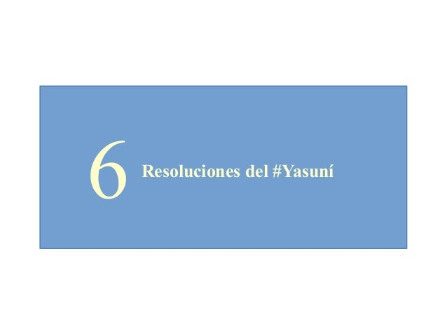 6Resoluciones del #Yasuní