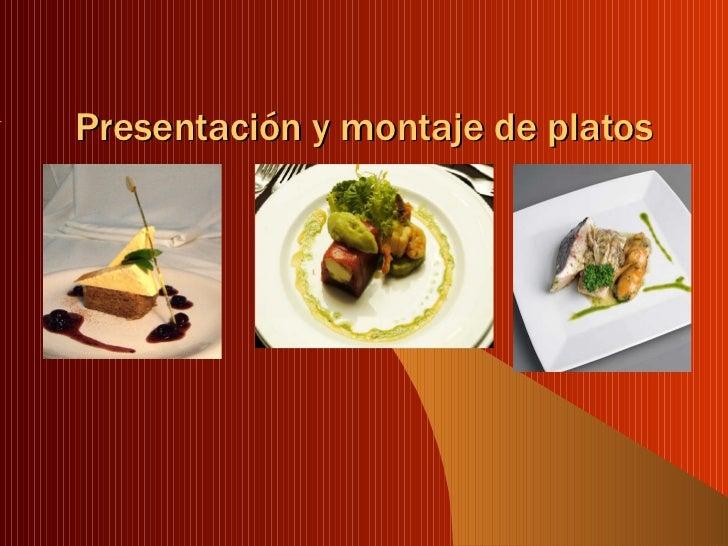 Presentaci n y montaje de platos for Decoracion de platos gourmet pdf