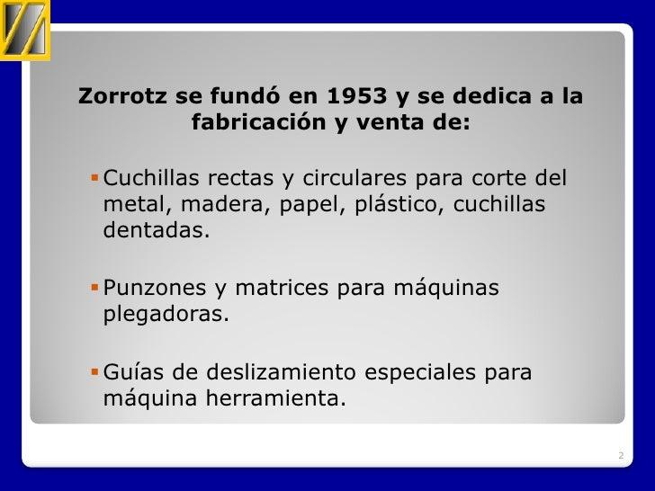 Asamblea ASLE 2012 Zorrotz, S.A.L. Slide 2