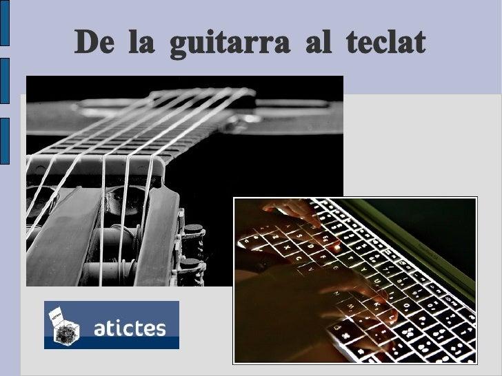De la guitarra al teclat