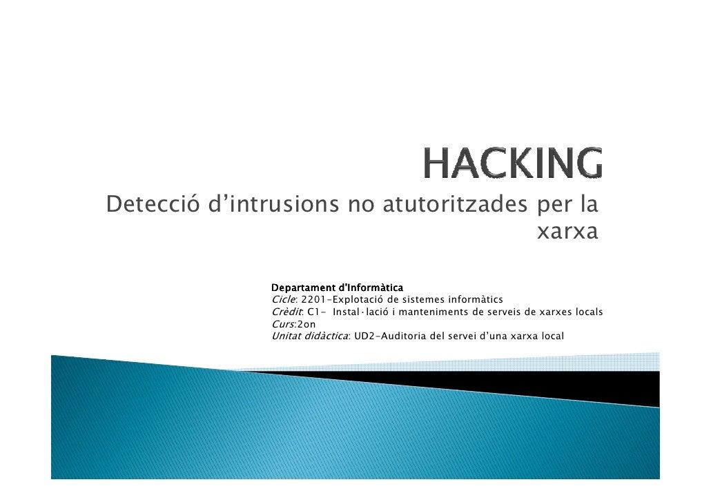 Detecció d'intrusions no atutoritzades per la                                        xarxa                 Departament d'I...