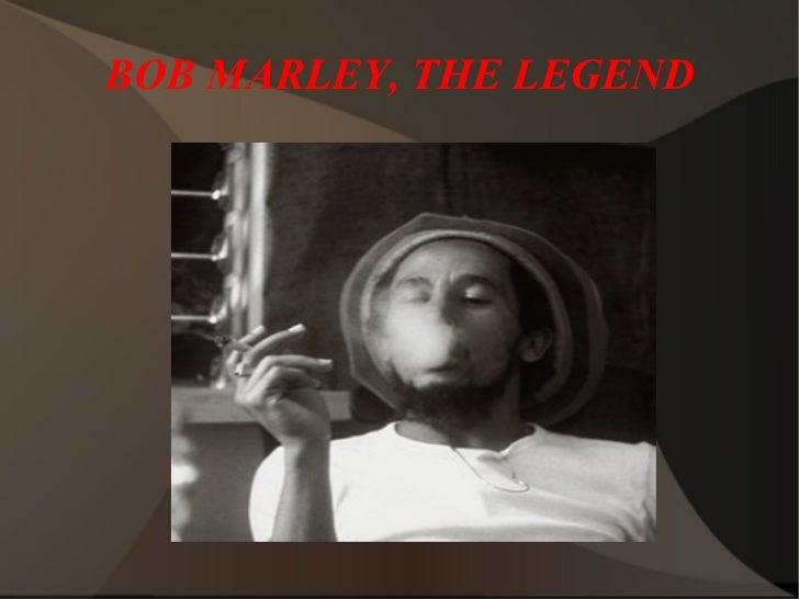 BOB MARLEY, THE LEGEND