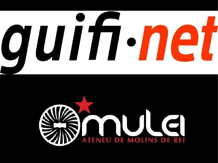 Presentació guifi.net al Mulei (Molins de Rei) Slide 1