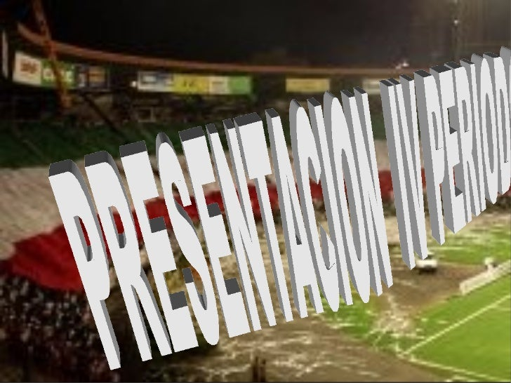 PRESENTACION  IV PERIODO