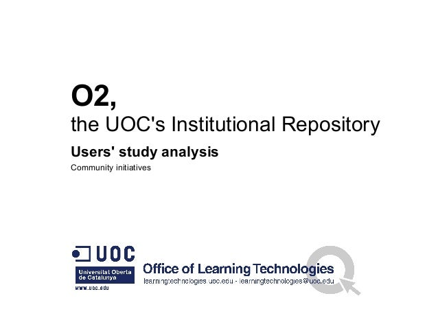 O2, the UOC's Institutional Repository Users' study analysis Community initiatives