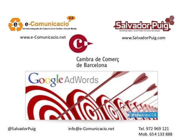 @SalvadorPuig Tel. 972 969 121 Mob. 654 133 888 www.e-Comunicacio.net www.SalvadorPuig.com info@e-Comunicacio.net