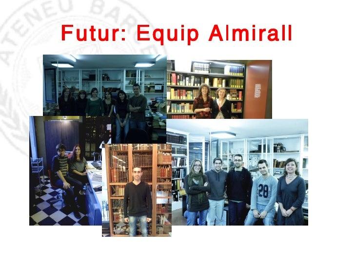 Futur: Equip Almirall