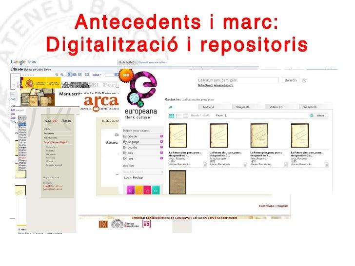 Antecedents i marc: Digitalització i repositoris