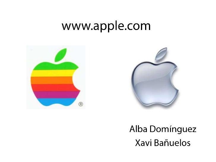 www.apple.com<br />Alba Domínguez<br />Xavi Bañuelos<br />
