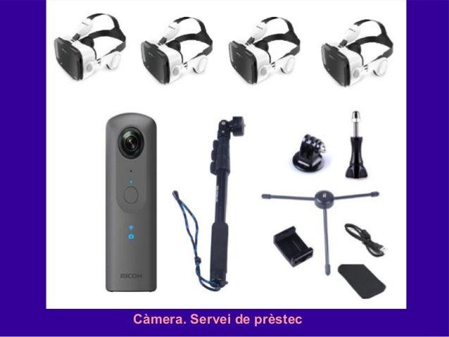 Càmera. Servei de prèstec