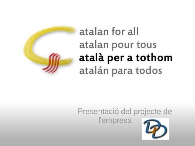 Presentació del projecte de l'empresa