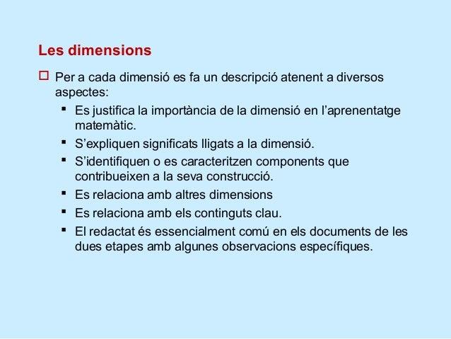 Les dimensions estan relacionades              Resolució de   ConnexionsArgumenta     problemes  ció delprocés deresolució...
