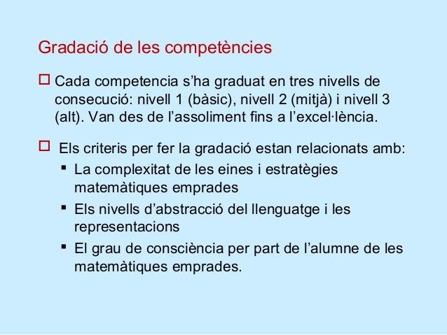 Orientacions per a l'avaluació Característiques de les activitats d'avaluació final de  competències:    Han de ser prou...