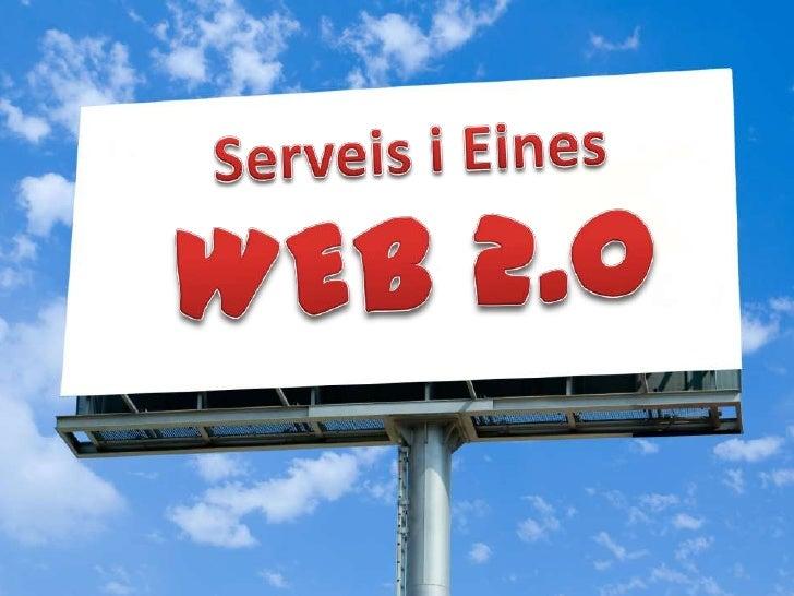 Serveis i Eines WEB 2.0