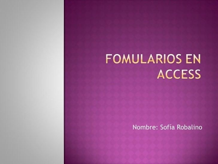 Nombre: Sofía Robalino