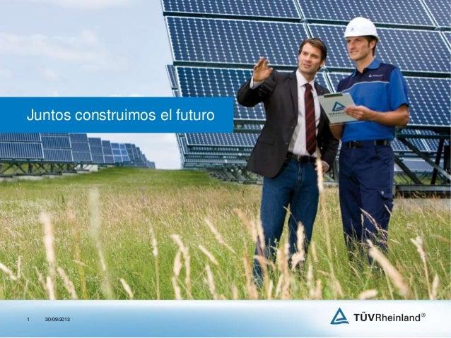 30/09/20131 Juntos construimos el futuro