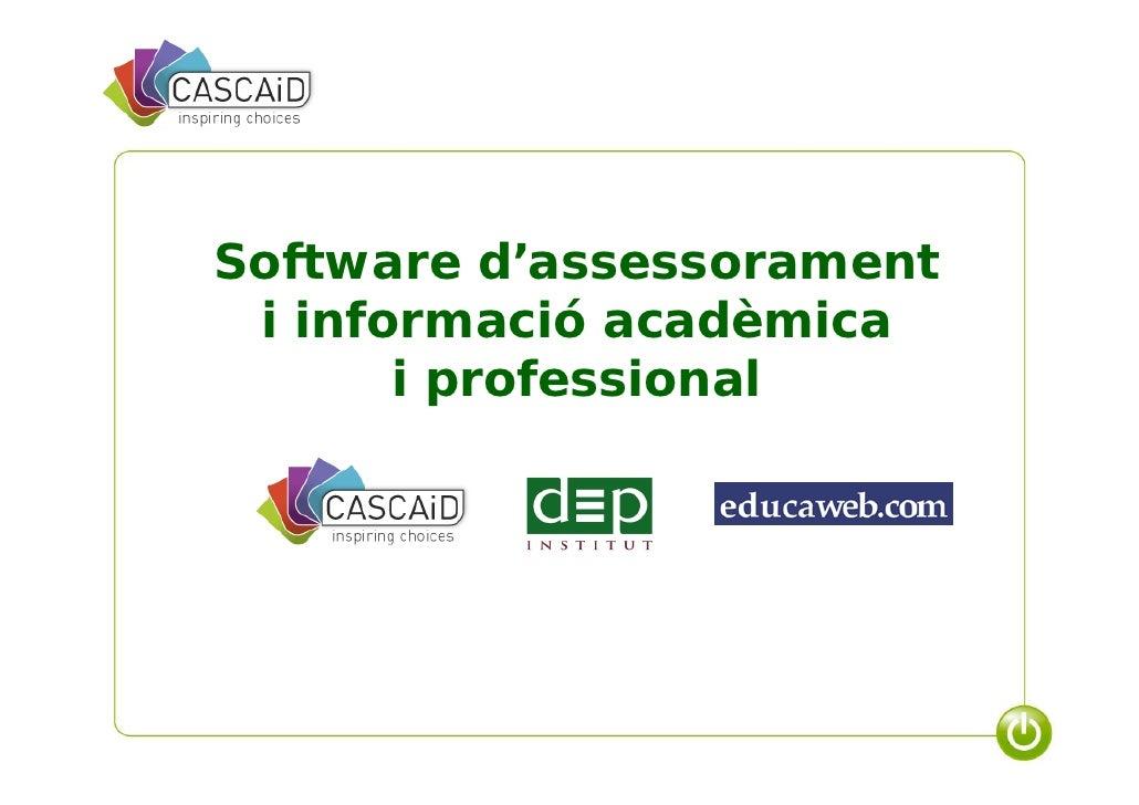 Software d'assessorament i informació acadèmica       i professional