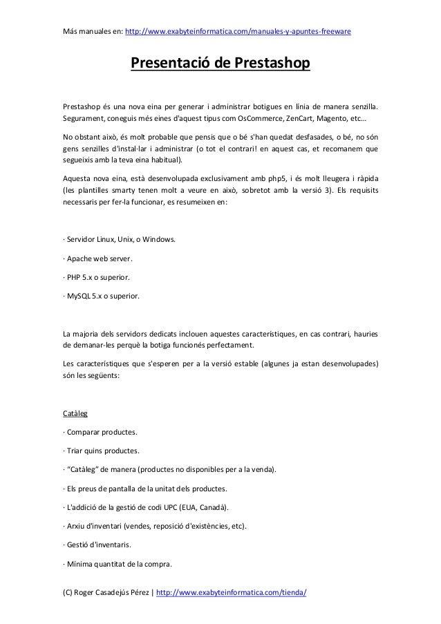 Más manuales en: http://www.exabyteinformatica.com/manuales-y-apuntes-freeware(C) Roger Casadejús Pérez | http://www.exaby...