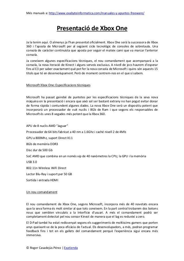 Més manuals a: http://www.exabyteinformatica.com/manuales-y-apuntes-freeware/© Roger Casadejús Pérez   ExatiendaPresentaci...