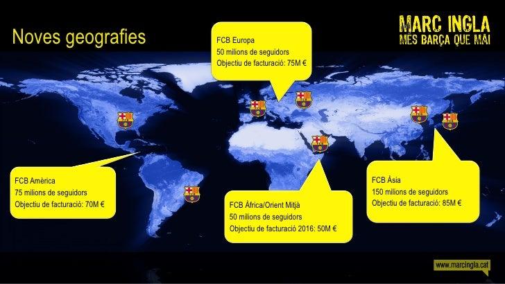 Noves geografies                FCB Europa                                 50 milions de seguidors                        ...
