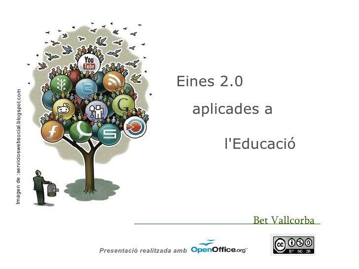 Eines 2.0Imagen de :servicioswebsocial.blogspot.com                                                                       ...