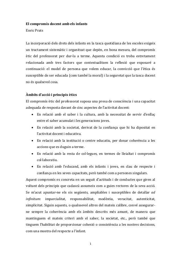 1El compromís docent amb els infantsEnric PratsLa incorporació dels drets dels infants en la tasca quotidiana de les escol...