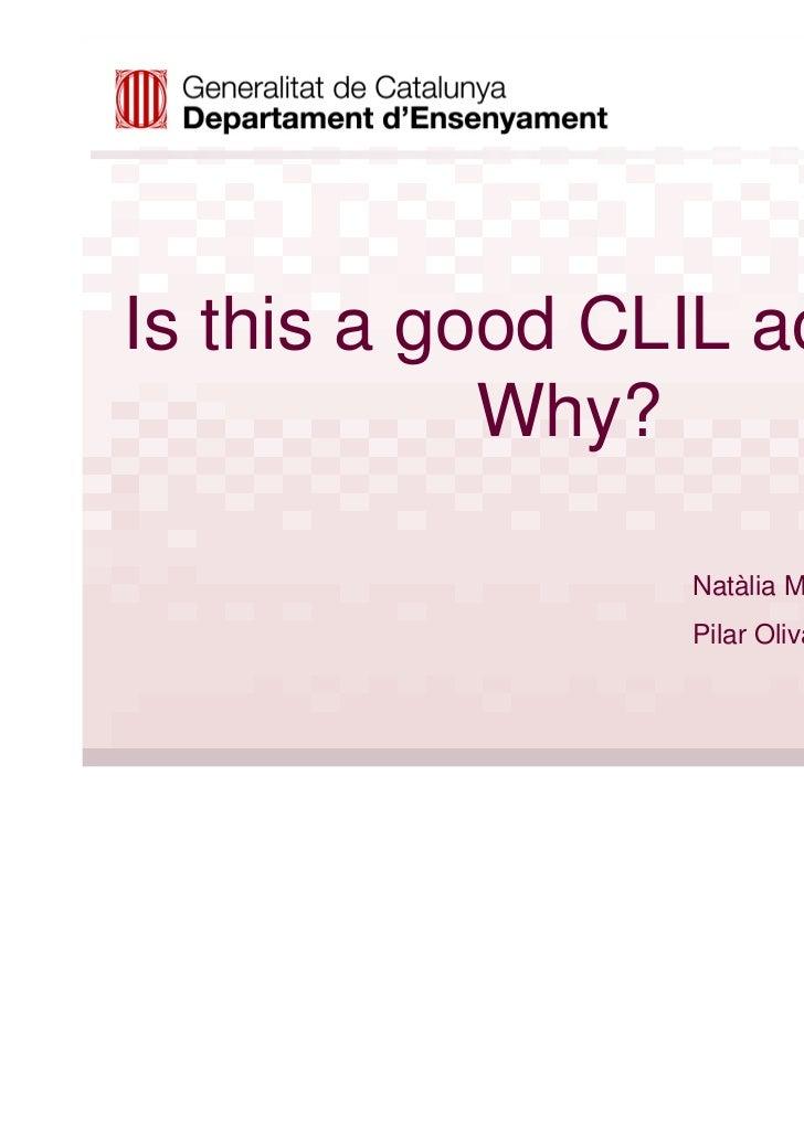 Is this a good CLIL activity?            Why?                  Natàlia Maldonado                  Pilar Olivares