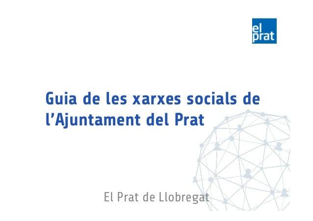 Guia de les xarxes socials de l'Ajuntament del Prat El Prat de Llobregat