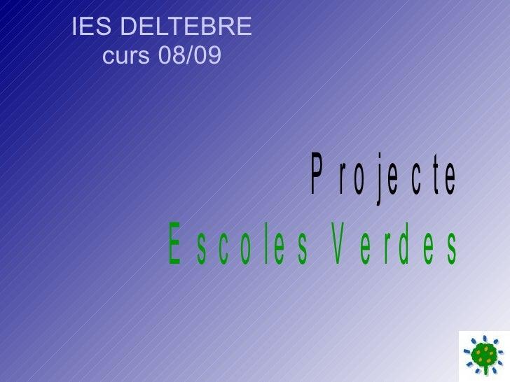 IES DELTEBRE curs 08/09