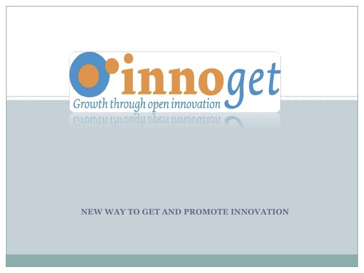 NEW WAY TO GET AND PROMOTE INNOVATION